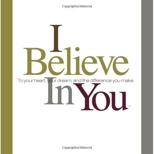 i believe in you quotes and sayings - photo #8
